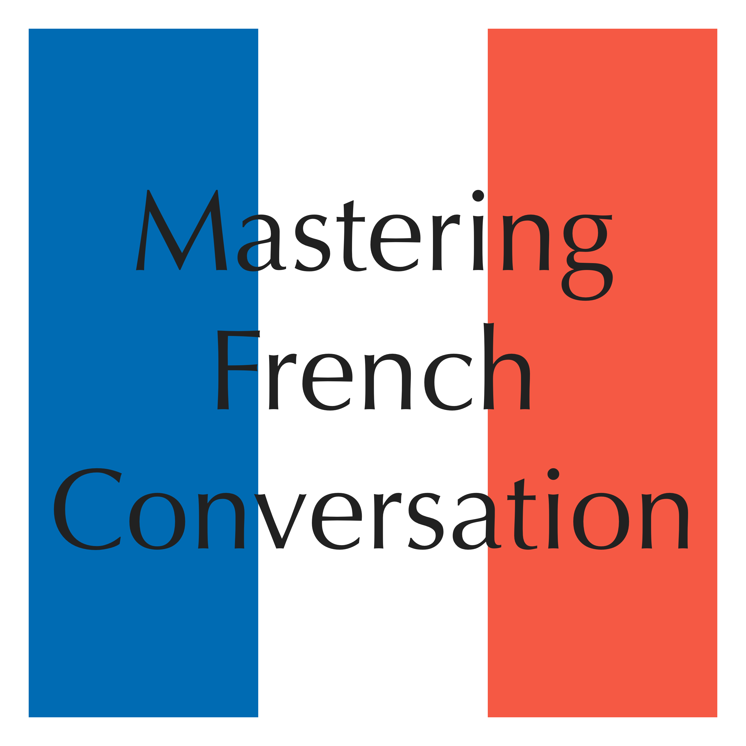 Mastering French Conversation Unit 3 (excerpt) by Dr. Brians Languages