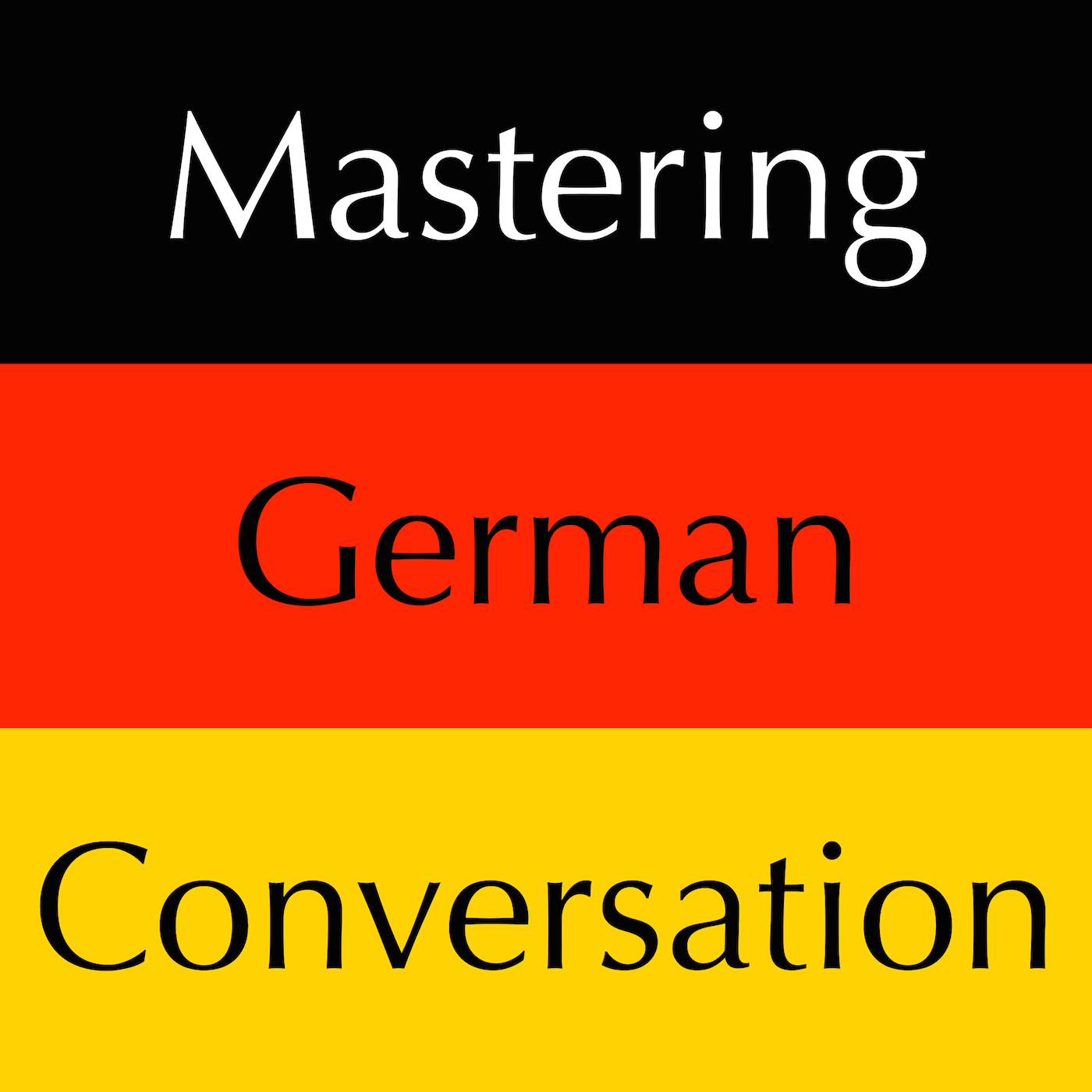 Mastering German Conversation excerpts from Set 2 by Dr. Brians Languages